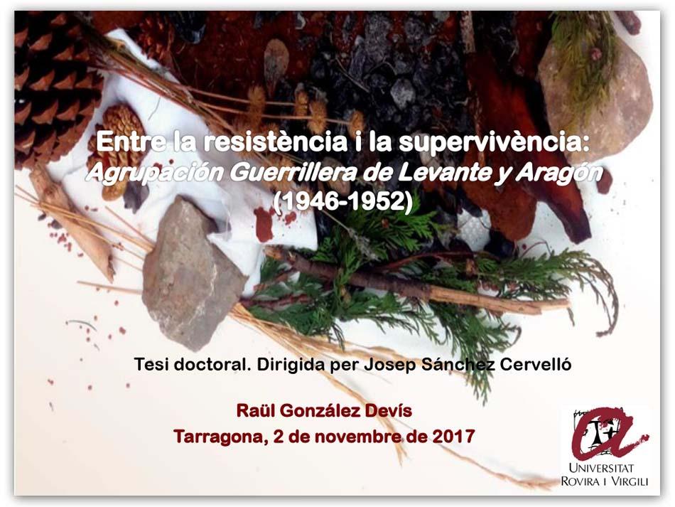 Una tesi doctoral sobre l'«Agrupación Guerrillera de Levante y Aragón», a la URV