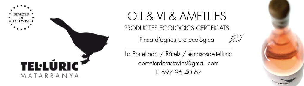 Tel·lúric, oli & vi & ametlles ecològics