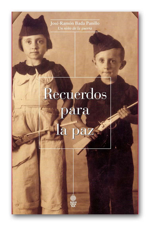 'Recuerdos para la paz. Un niño de la guerra'*