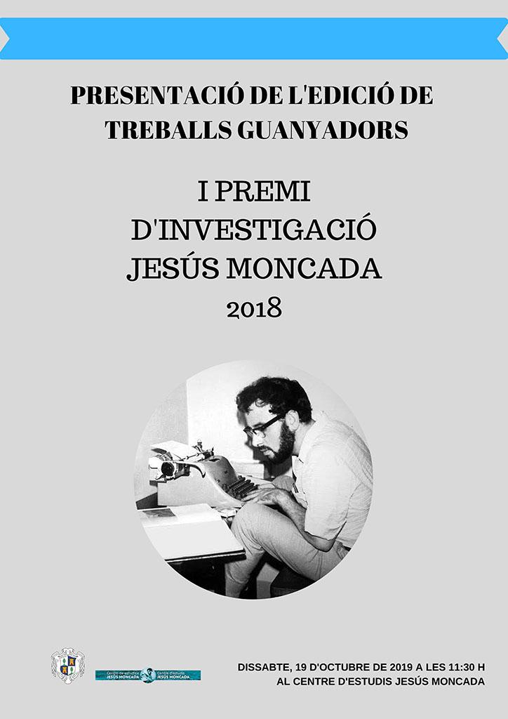 Presentació dels treballs guanyadors del I Premi d'Investigació Jesús Moncada