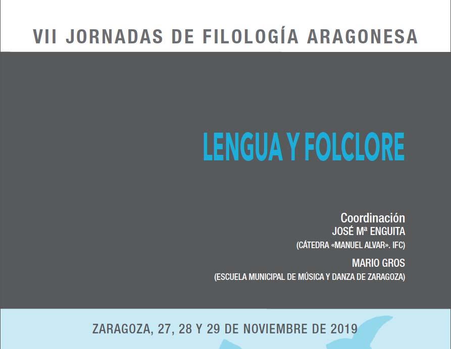 VII Jornades de Filologia Aragonesa: Llengua i folklore