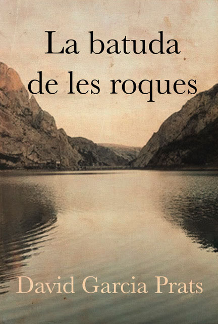'La batuda de les roques', novel·la sobre Aulet