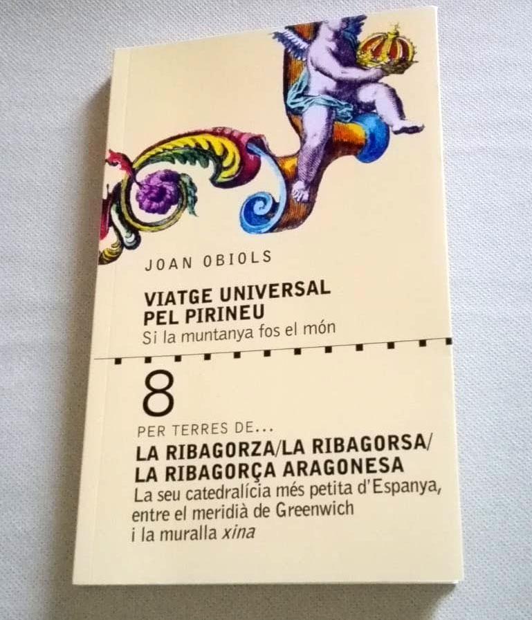 Viatge universal pel Pirineu. La Ribagorça aragonesa de Joan Obiols
