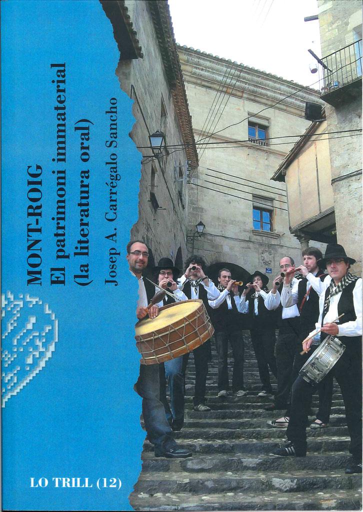 'Mont-roig. El patrimoni immaterial (la literatura oral)', de Josep A. Carrégalo