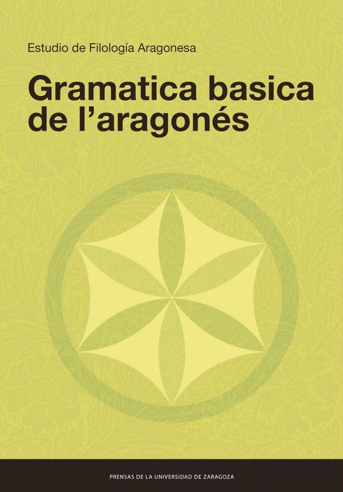 La 'Gramatica basica de l'aragonés'*